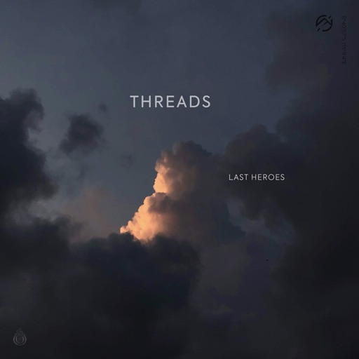 Threads by Last Heroes