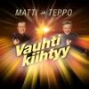 Matti ja Teppo - Vauhti kiihtyy 2021 artwork