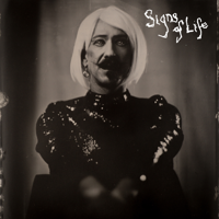 Signs of Life Mp3 Songs Download