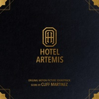 Hotel Artemis - Official Soundtrack