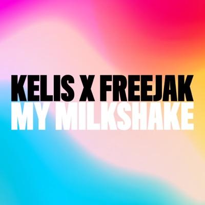My Milkshake - Single - Kelis