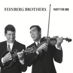 Feinberg Brothers - Party for One