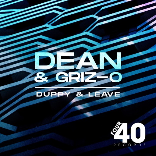 Duppy and Leave - Single by Dean & Griz-O