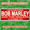 Live In the Studio - The Record Plant Sausalito CA USA 1973, Bob Marley & The Wailers