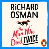 The Man Who Died Twice - Richard Osman Cover Art