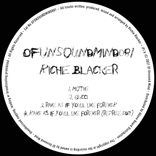 Rave as If You'll Live Forever - EP by Richie Blacker