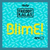 BlimE - Freddy Kalas