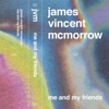 James Vincent McMorrow - Me and My Friends artwork