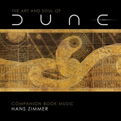 The Art and Soul of Dune (Companion Book Music)