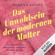 Mareice Kaiser - Das Unwohlsein der modernen Mutter