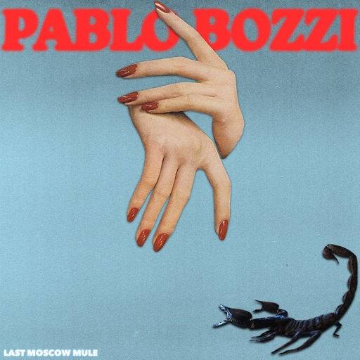 Last Moscow Mule - EP by Pablo Bozzi