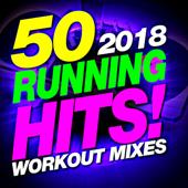 50 Running Hits! 2018 Workout Mixes