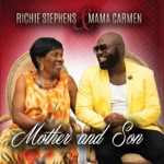 Richie Stephens & Mama Carmen - Mother and Son