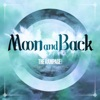 Moon and Back by THE RAMPAGE from EXILE TRIBE