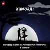 Xuworai feat Sameer Single