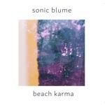Sonic Blume - Sunflower Bean