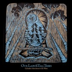 Cahalen Morrison & Eli West - Our Lady of the Tall Trees