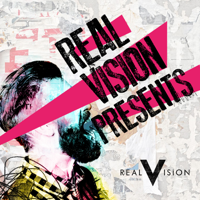Real Vision Presents... podcast