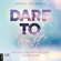 Dare to Trust - Dare-to-Trust-Trilogie, Teil 1 (Ungekürzt) - April Dawson