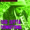 Dub Outta Downtown ジャケット写真