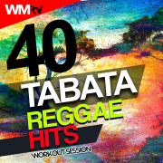 40 Tabata Reggae Hits Workout Session (20 Sec. Work and 10 Sec. Rest Cycles With Vocal Cues / High Intensity Interval Training Compilation for Fitness & Workout) - Various Artists - Various Artists
