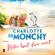 Charlotte de Monchy - Beter laat dan nooit