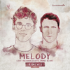 Melody (feat. James Blunt) [Remixes, Pt. 1] - Lost Frequencies