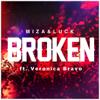 Miza & Luck - Broken (feat. Veronica Bravo) artwork