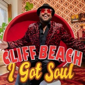Cliff Beach - I GOT SOUL (Original)