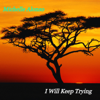 Michelle Alonso - I Will Keep Trying artwork