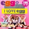 I Love egg - Single