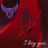 """I Beg You (From """"Fate / Stay Night: Heaven's Feel II. Lost Butterfly"""") [feat. Rena] artwork"""