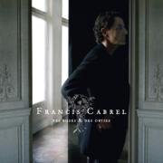 Des roses et des orties - Francis Cabrel - Francis Cabrel