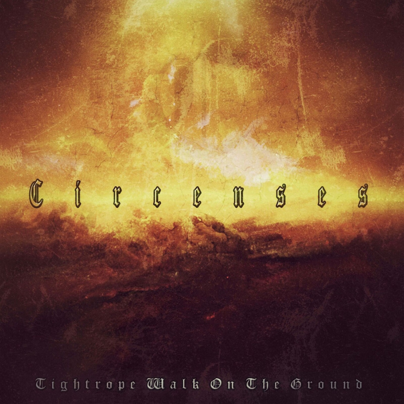 Circenses - Tightrope Walk on the Ground (2018)