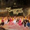 6. Summer Nights - TWICE