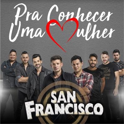 Pra Conhecer uma Mulher - Single - Musical San Francisco