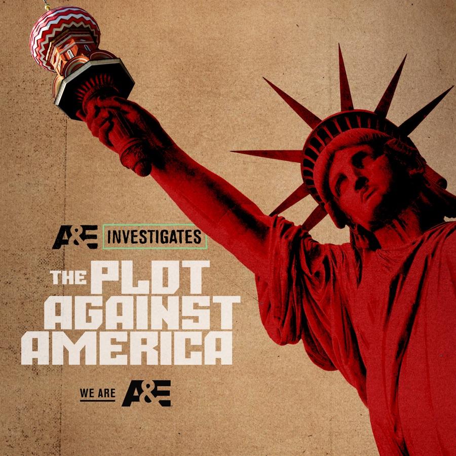 a&e investigates the plot against america