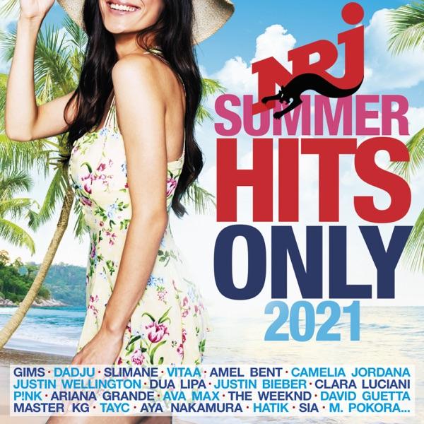 NRJ Summer Hits Only 2021 - Multi-interprètes