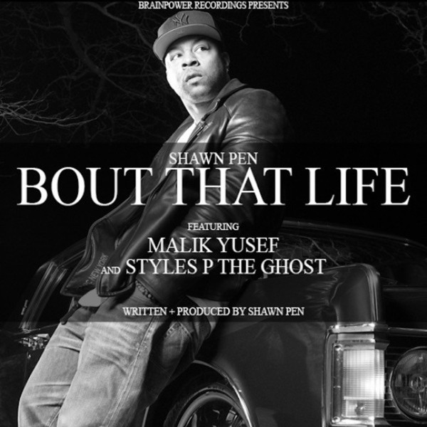 Bout That Life (feat. Malik Yusef & Styles P) - Single