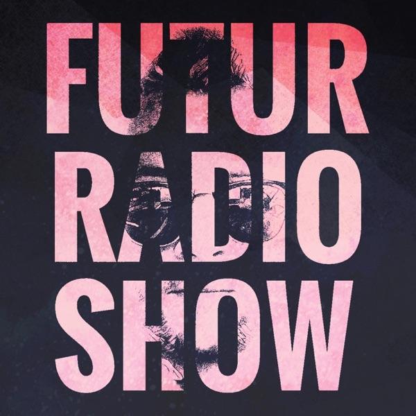 FUTUR RADIO SHOW by Eska