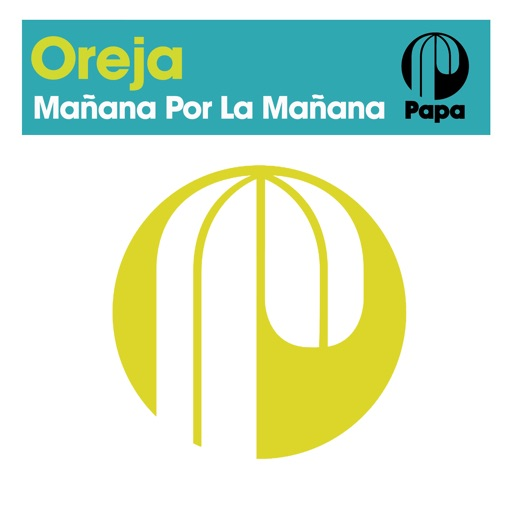 Mañana Por La Mañana - EP by Oreja & The Angels & Robin M