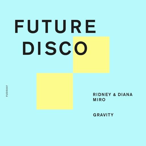 Gravity - Single by Diana Miro & Ridney