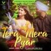 Tera Mera Pyar feat Jassi Adelaide Wala Single