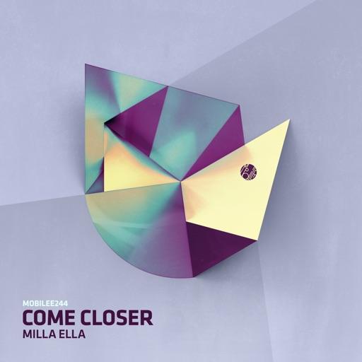 Milla Ella - Single by Come Closer