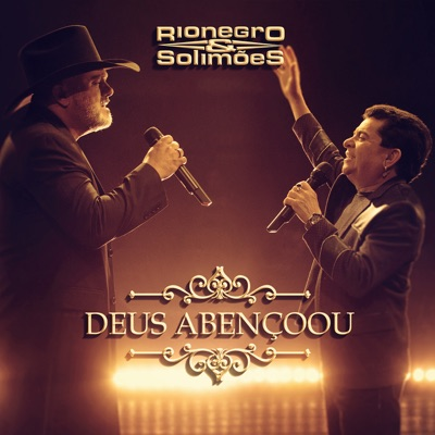 Deus Abençoou - Single - Rionegro & Solimões
