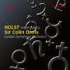 London Symphony Orchestra & Sir Colin Davis - Holst: The Planets, Op. 32  artwork