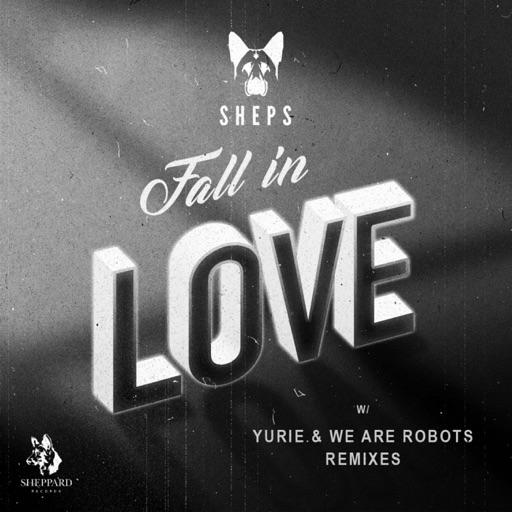 Fall In Love - Single by Sheps