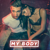 My Body - Justin Jesso