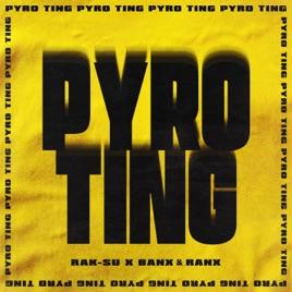 Rak-Su & Banx & Ranx – Pyro Ting – Single [iTunes Plus M4A] | iplusall.4fullz.com