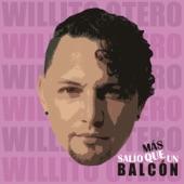Willito Otero - Mas Salió que un Balcón